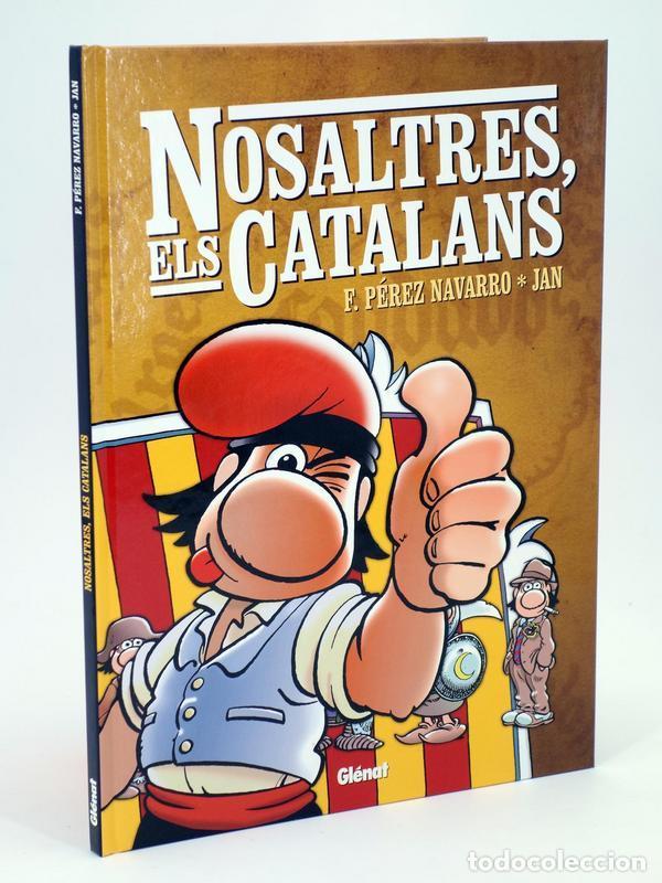 NOSALTRES ELS CATALANS (JAN) GLENAT, 2006. OFRT ANTES 14E (Tebeos y Comics - Glénat - Autores Españoles)