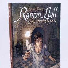 Cómics: RAMÓN LLULL LA CONTROVERSIA JUEVA (EDUARD TORRENS) GLENAT, 2009. OFRT ANTES 19,95E. Lote 142756352