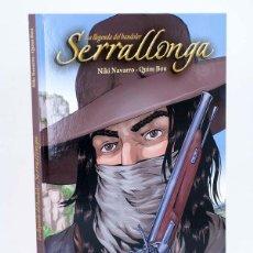 Cómics: LA LLEGENDA DEL BANDOLER SERRALLONGA (NIKI NAVARRO / QUIM BOU) GLENAT, 2008. OFRT ANTES 15E. Lote 211434181