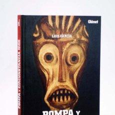 Cómics: POMPA Y CIRCUNSTANCIA. RELATOS PINTADOS (LUIS GARCÍA) GLENAT, 2009. OFRT ANTES 15E. Lote 151007824