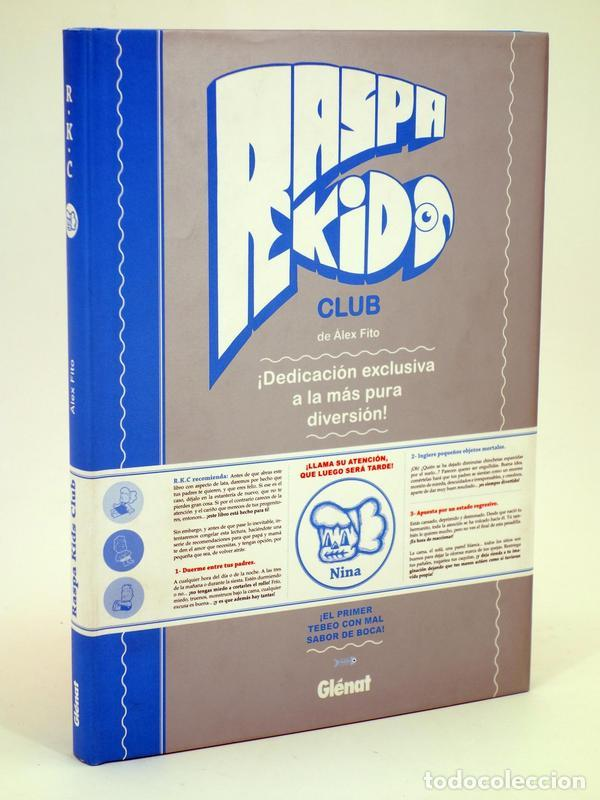 RASPA KIDS CLUB (ÁLEX FITO) GLENAT, 2010. OFRT ANTES 19,95E (Tebeos y Comics - Glénat - Autores Españoles)