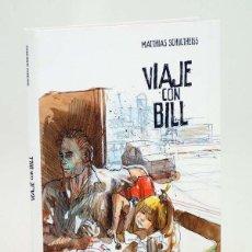 Cómics: VIAJE CON BILL (MATTHIAS SCHULTHEISS) GLENAT, 2010. OFRT ANTES 29,95E. Lote 140317940
