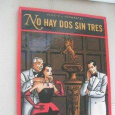 Cómics: NO HAY DOS SIN TRES - FLOC'H Y FROMENTAL - 1994 GLENAT - TAPA DURA. Lote 113989799