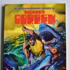 Cómics: EL EXTRAORDINARIO MUNDO DE RICHARD CORBEN. TOUTAIN EDITOR. 1981. BARCELONA. CÓMIC AMERICANO.. Lote 115318271