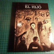 Cómics: EL HIJO. MARIO TORRECILLAS - TYTO ALBA. (B-6). Lote 115515163