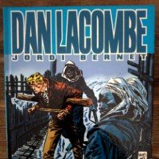 Cómics: DAN LACOMBE - JORDI BERNET. Lote 118518907