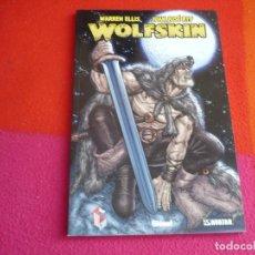 Cómics: WOLFSKIN ( WARREN ELLIS JUAN JOSE RYP ) ¡MUY BUEN ESTADO! GLENAT AVATAR POPCORN. Lote 129614351