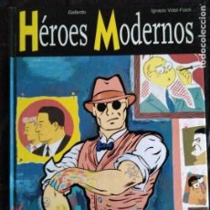 Cómics: HÉROES MODERNOS GALLARDO VIDAL FOLCH. Lote 119982279