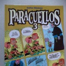 Cómics: PARACUELLOS.CARLOS GIMENEZ. Lote 120205607