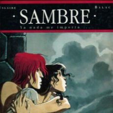 Cómics: YSLAIRE & BALAC - SAMBRE 1 - YA NADE ME IMPORTA... - GLENAT - COL. BIBLIOTECA GRAFICA 1993 - GRAN FL. Lote 121286295
