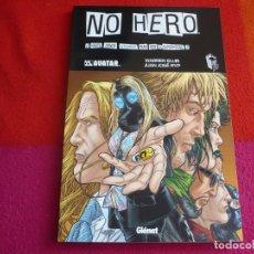 Cómics: NO HERO ( WARREN ELLIS JUAN JOSE RYP ) ¡MUY BUEN ESTADO! GLENAT AVATAR. Lote 121743575