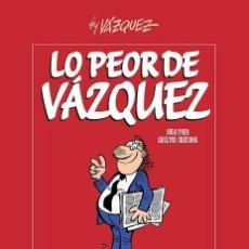 Cómics: LO PEOR DE VAZQUEZ - GLENAT - TAPA DURA - IMPECABLE - OFI15. Lote 122076235