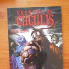 Cómics: CUENTOS DE CUCULIS - ALVARO RUILOVA - GLENAT (BÑ). Lote 122087223