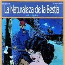 Comics : LA NATURALEZA DE LA BESTIA: AB IRATO (BERNET / ABULI) GLENAT - TAPA DURA - OFI15T. Lote 122146963