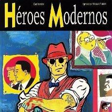 Cómics: HEROES MODERNOS (GALLARDO / IGNACIO VIDAL FOLCH) GLENAT - TAPA DURA - OFI15. Lote 122183859