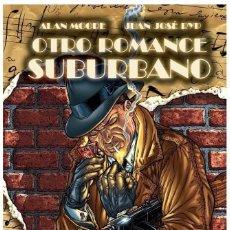 Cómics: OTRO ROMANCE SUBURBANO (ALAN MOORE / JUAN JOSE RYP) GLENAT - COMO NUEVO - OFI15. Lote 122199699
