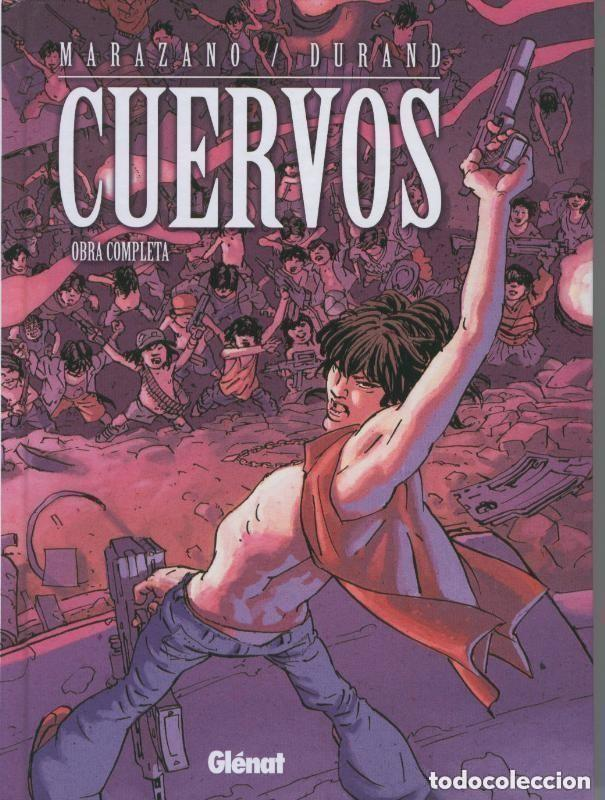 CUERVOS OBRA COMPLETA (MARAZANO / DURAND) GLENAT - TAPA DURA - IMPECABLE - OFI15T (Tebeos y Comics - Glénat - Autores Españoles)