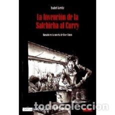 Cómics: LA INVENCION DE LA SALCHICHA AL CURRY (ISABEL KREITZ) GLENAT - IMPECABLE - OFI15T. Lote 204474070