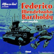 Cómics: FEDERICO MENDELSSOHN BARTHOLDY - INTEGRAL (ALFONSO FONT) GLENAT - TAPA DURA - IMPECABLE - OFI15. Lote 128765151