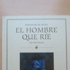 Cómics: FERNANDO DE FELIPE. EL HOMBRE QUE RÍE. GLÉNAT. MUY BUEN ESTADO.. Lote 124392903