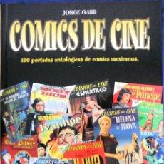 Cómics: COMICS DE CINE 100 PORTADAS COMIES MEXICANOS 2001. Lote 124616222