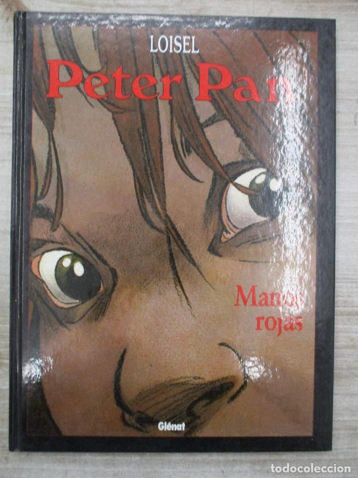 PETER PAN 4 / MANOS ROJAS / LOISEL / TAPA DURA / GLENAT (Tebeos y Comics - Glénat - Autores Españoles)
