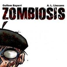 Cómics: ZOMBIOSIS (BAYARRI / LLASANS) GLENAT - IMPECABLE - OFI15T. Lote 125098611