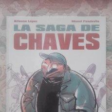 Cómics: LA SAGA DE CHAVES, DE ALFONSO LOPEZ Y MANEL FONTDEVILA. Lote 129693143