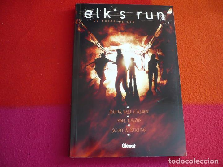 LA HUIDA DE ELK ELKS RUN ( JOSHUA HALE FIALKOV NOEL TUAZON ) ¡MUY BUEN ESTADO! GLENAT ELKS (Tebeos y Comics - Glénat - Comic USA)