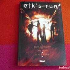 Cómics: LA HUIDA DE ELK ELK'S RUN ( JOSHUA HALE FIALKOV NOEL TUAZON ) ¡MUY BUEN ESTADO! GLENAT ELKS. Lote 130316806