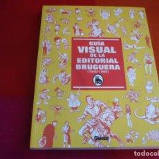 Cómics: GUIA VISUAL DE LA EDITORIAL BRUGUERA 1940-1986 ¡MUY BUEN ESTADO! GLENAT. Lote 130779588
