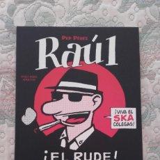 Cómics: RAUL EL RUDE, DE PEP PEREZ. Lote 130902876