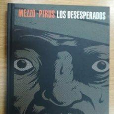 Cómics: LOS DESESPERADOS (MEZZO-PIRUS). Lote 133963590