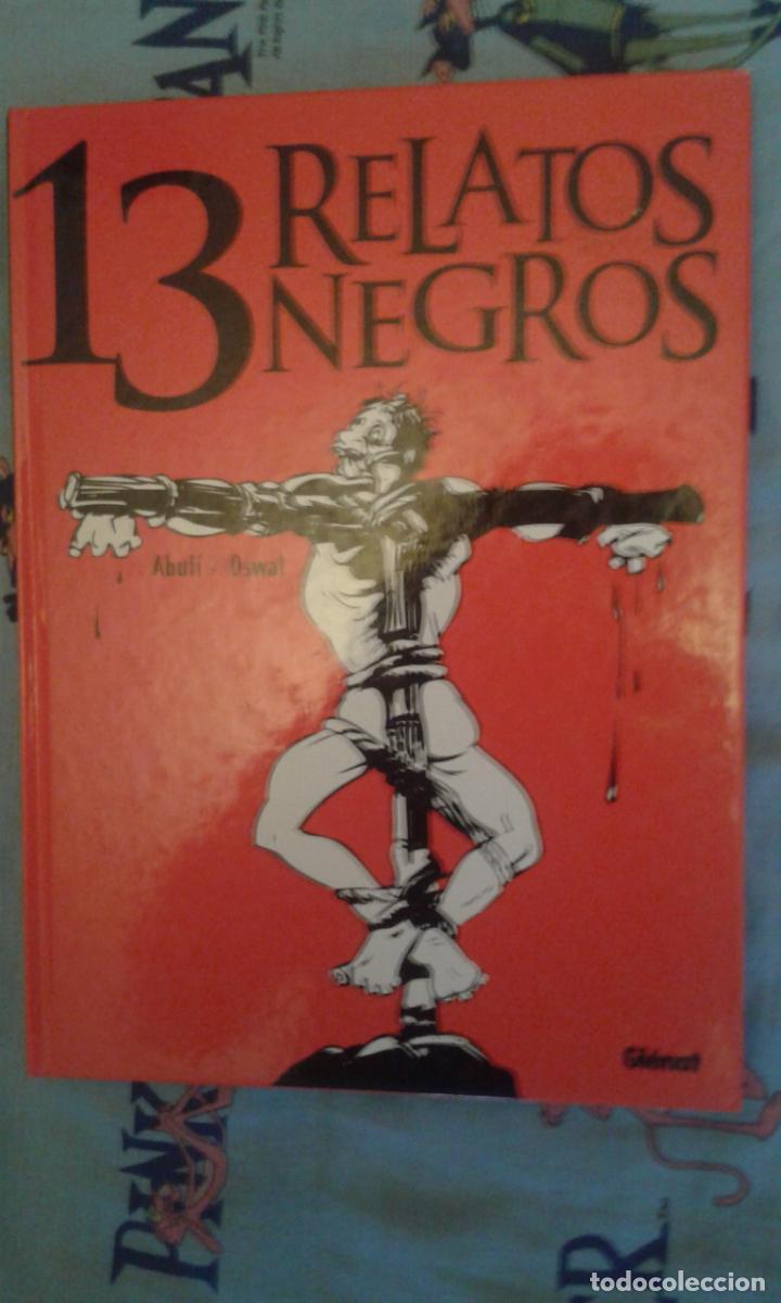 13 RELATOS NEGROS: ABULI-OSWAL: GLENAT (Tebeos y Comics - Glénat - Autores Españoles)