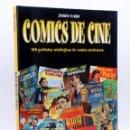 Cómics: COMICS DE CINE. 100 PORTADAS ANTOLÓGICAS DE COMICS MEXICANOS (JORGE GARD) GLÈNAT, 2001. Lote 160469350