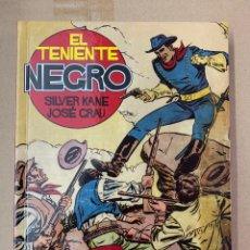 Cómics: EL TENIENTE NEGRO - EDT - SILVER KANE. Lote 140374702