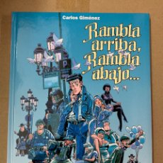 Cómics: RAMBLA ARRIBA RAMBLA ABAJO - EDT - CARLOS GIMENEZ. Lote 140374837