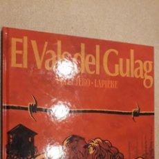 Cómics: EL VALS DEL GULAG, PELLEJERO/LAPIERE. Lote 140494922