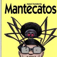Cómics: MANTECATOS. MANEL FONTDEVILLA. GLÉNAT, 2003. Lote 141311921