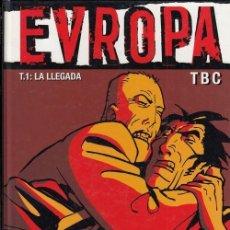 Cómics: EVROPA T1 LA LLEGADA TBC - GLENAT - ALBUM TAPA DURA. Lote 141716534