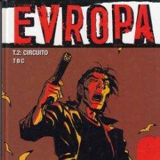 Cómics: EVROPA T2 - CIRCUITO - TBC - GLENAT - ALBUM TAPA DURA. Lote 141716950