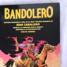 Cómics: BANDOLERO - JUAN CABALLERO. Lote 147533386