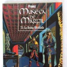 Cómics: MUÑECA DE MARFIL - LA REINA OLVIDADA - TOMO 3. Lote 147537606