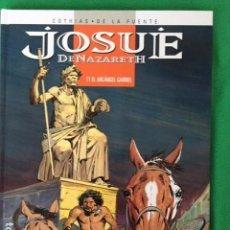 Cómics: JOSUE DE NAZARETH TOMO 1 - EL ARCANGEL GABRIEL POR COTHIAS Y DE LA FUENTE - ED. GLENAT. Lote 147689538