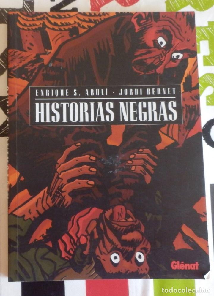 ENRIQUE S. ABULI Y JORDI BERNET - HISTORIAS NEGRAS (GLÉNAT, 2009) (Tebeos y Comics - Glénat - Autores Españoles)