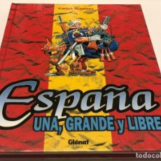 Cómics: ESPAÑA UNA, GRANDE Y LIBRE - CARLOS GIMÉNEZ - GLÉNAT. Lote 147988034