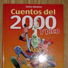 Cómics: CARLOS GIMÉNEZ CUENTOS DEL 2000 Y PICO GLENAT TAPA DURA. Lote 152660810