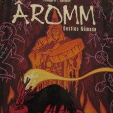 Comics : AROMM-DESTINO NOMADA-PELLEJERO-ZENTNER. Lote 154196162