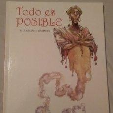 Cómics: TODO ES POSIBLE POR JOAN THARRATS. Lote 31127131