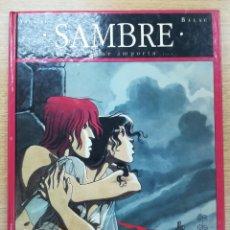 Cómics: SAMBRE #1 YA NADA ME IMPORTA. Lote 154798472